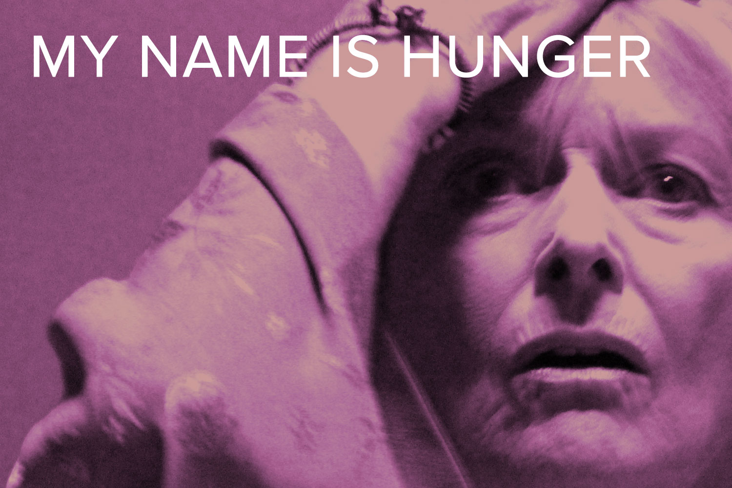 My Name is Hunger