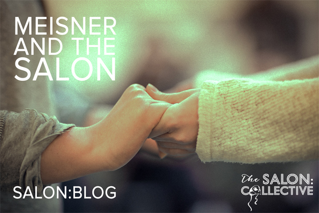 Meisner and the:salon collective