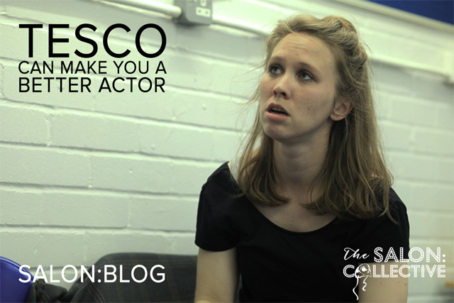 How Tesco can make you a better actor